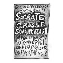 Quelle différence y a-t-il entre Socrate et une grosse Shéhérazade...