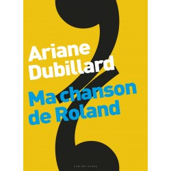 Ariane Dubillard - Ma chanson de Roland