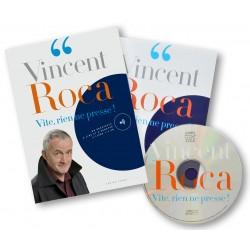 Vincent Roca Vite, rien ne presse !
