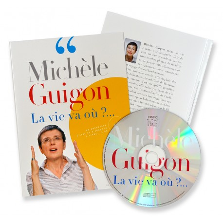 Michèle Guigon La vie va où ?...