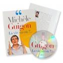 Michèle Guigon - La vie va où ?...
