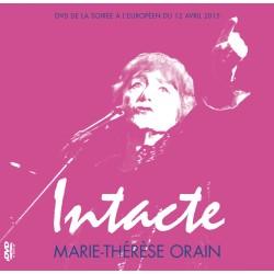 DVD Marie-Thérèse Orain « Intacte »